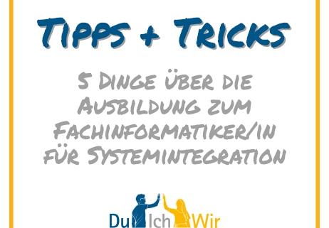 5 Dinge über die Ausbildung zum Fachinformatiker/in für Systemintegration